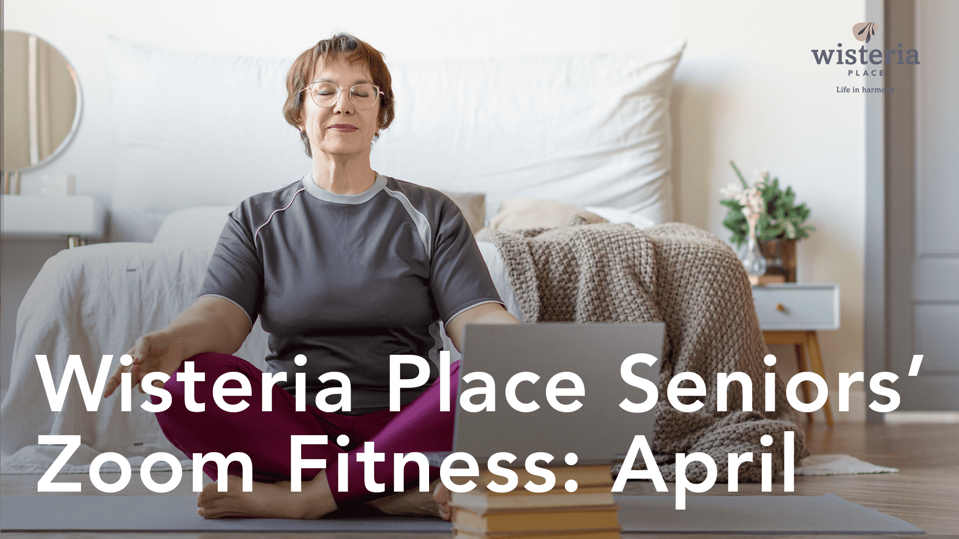 Wisteria Place Seniors' Zoom Fitness: April
